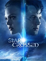 Star Crossed- Seriesaddict